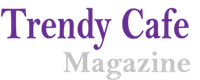 Trendy Cafe Mag